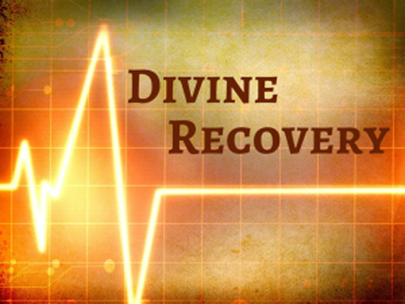 We Need God's Divine Recovery!