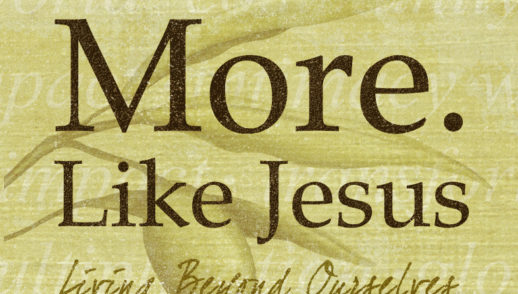 Changing to be more like Jesus.