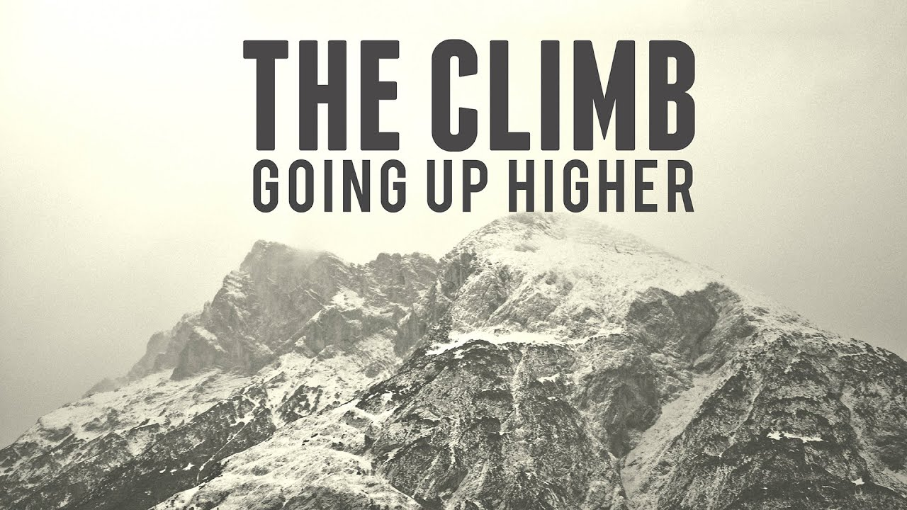 Come Up Higher On The Mountain!