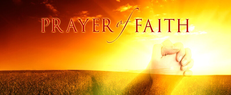 Releasing the Prayer of Faith
