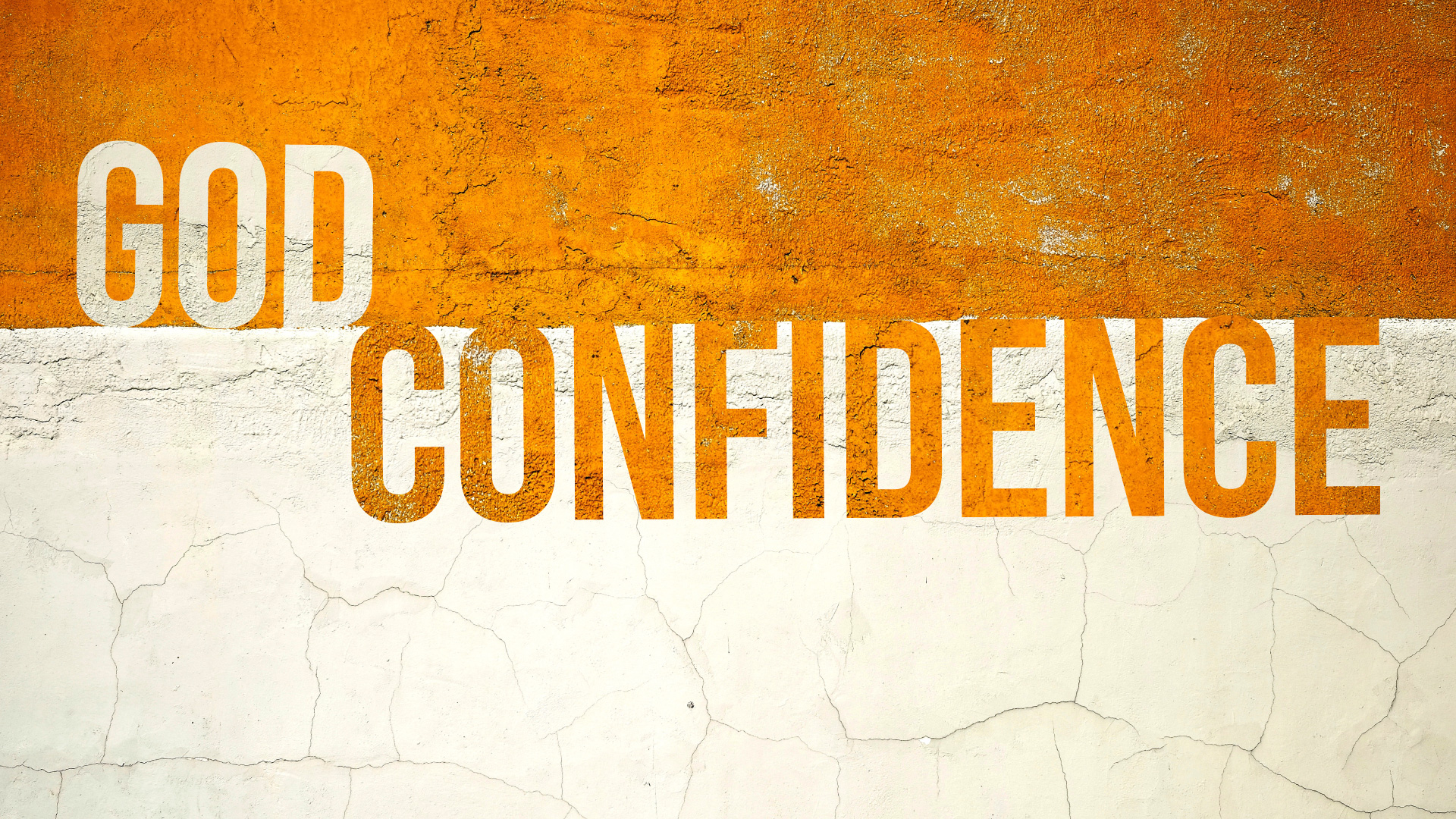 Keeping Your Confidence in God