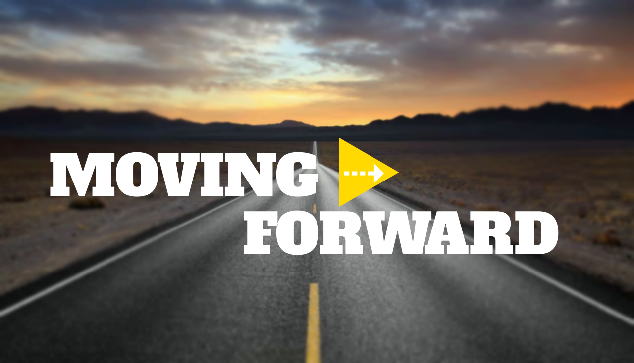 Moving Forward in the Strength of God