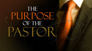 The Purpose of a Pastor