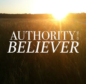 Our Position Of Authority In Christ Jesus