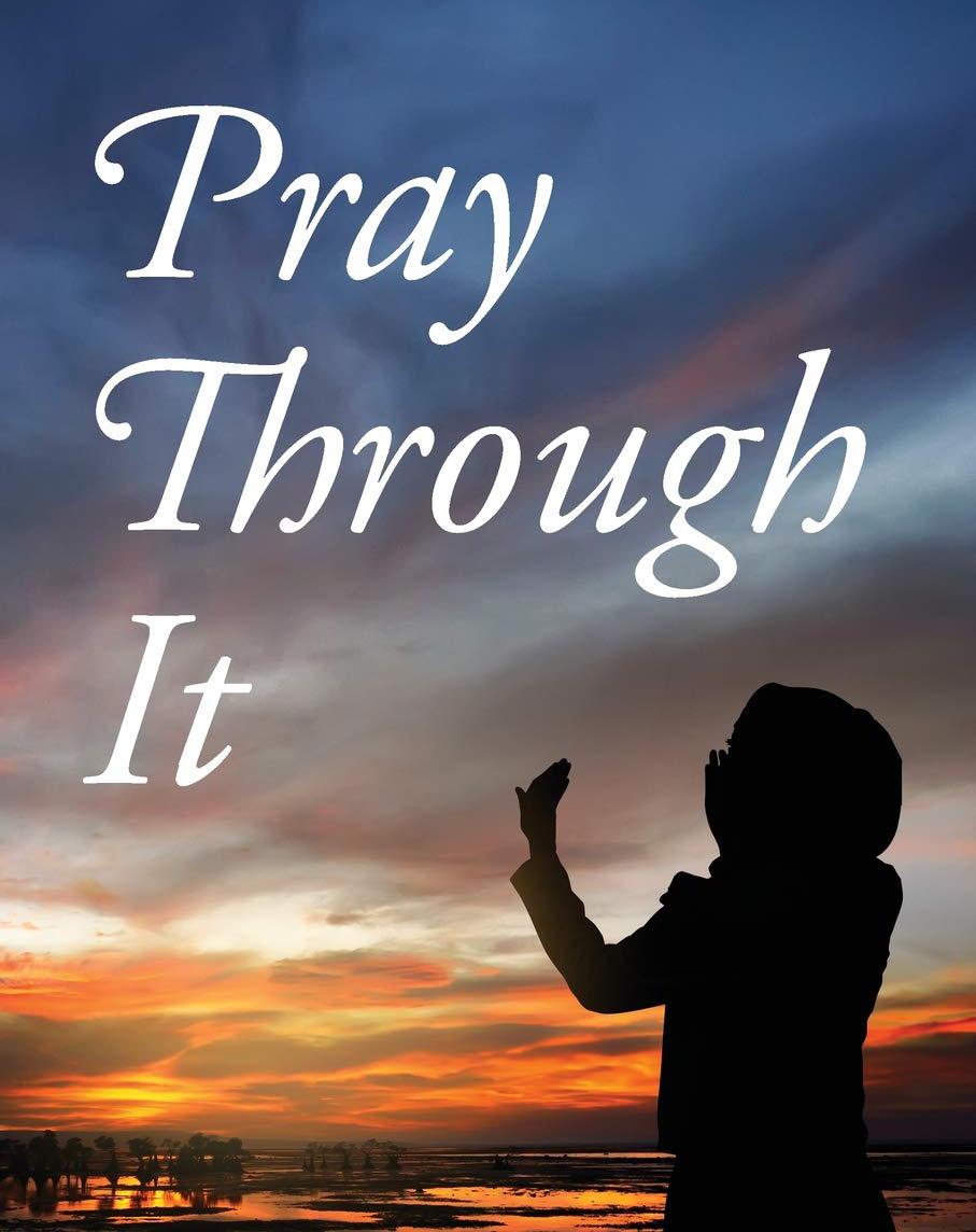 Praying Through Difficult Times