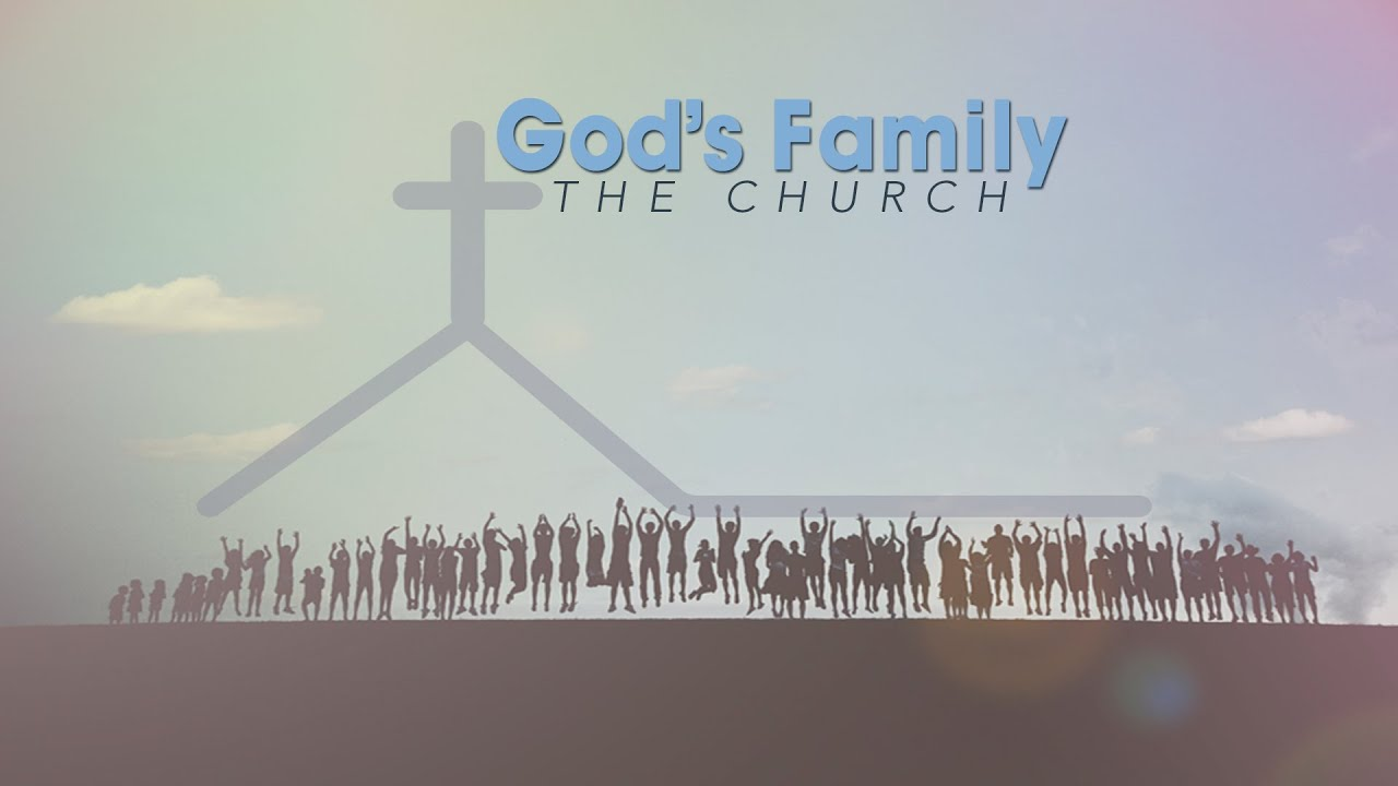 The God Centered Family...His Church